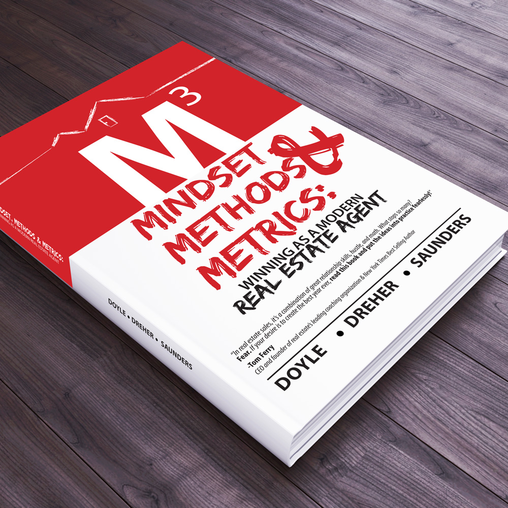 Mindset, Methods & Metrics : winning as a modern real estate agent book design